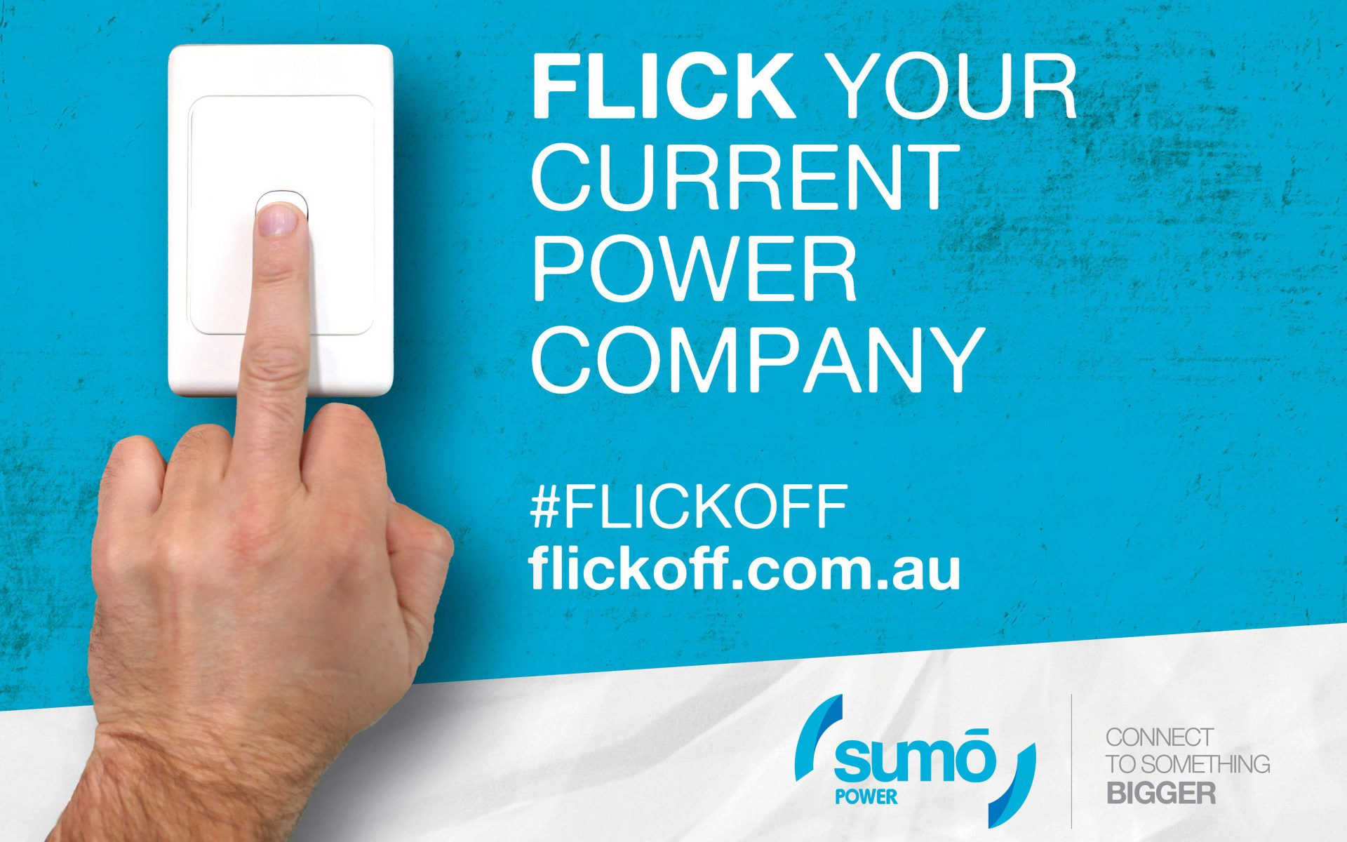 Sumo Power Flick Off outdoor campaign by Differ creative and Greenpoint media PR